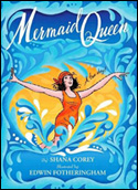 Mermaid Queen by Shana Corey