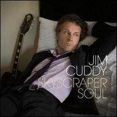 Jim Cuddy, Skyscraper Soul