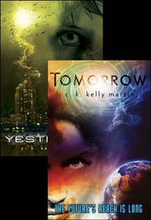 Yesterday by C.K. Kelly Martin and Tomorrow by C.K. Kelly Martin