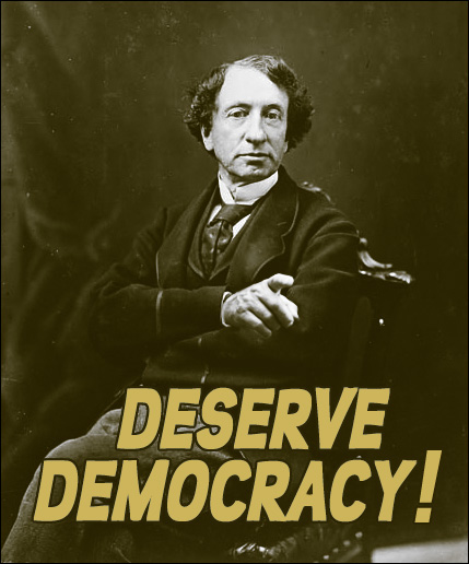 John A. Macdonald: Deserve Democracy
