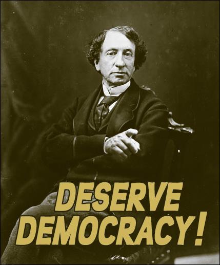 John A. Macdonald: Deserve Democracy