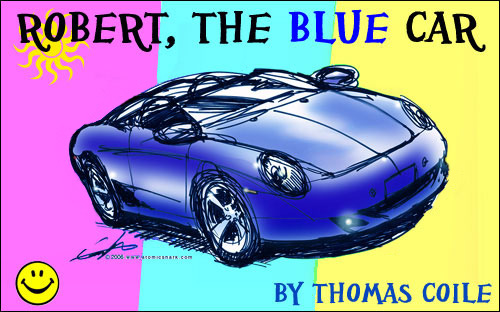 Robert, The Blue Car by Thomas Coile