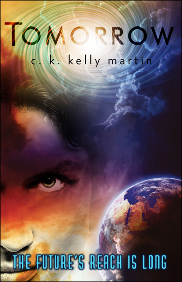 Tomorrow by C. K. Kelly Martin
